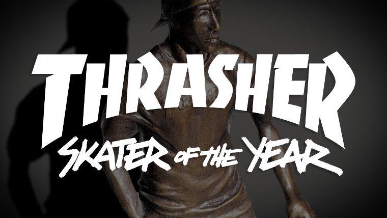 Das Thrasher Magazine kürt jährlich den Skater of the Year.